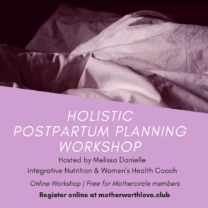 Holistic Postpartum Planning with Melissa Danielle